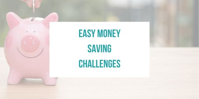 Easy Money Saving Challenges
